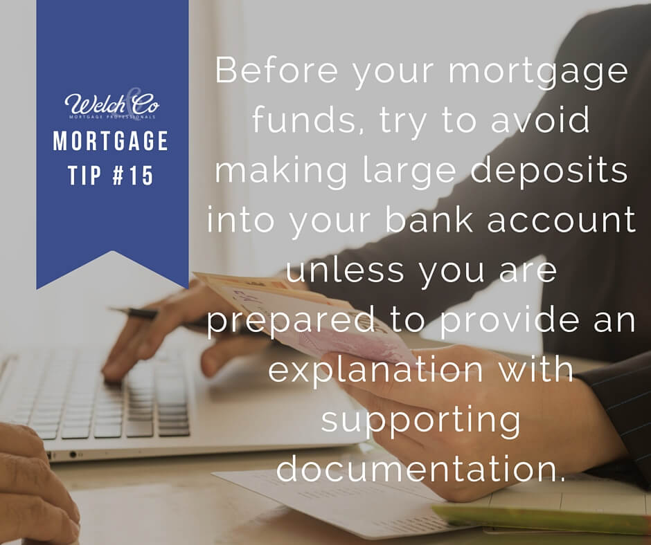 Mortgage Tip #15 - Welch & Co. Mortgage Professionals