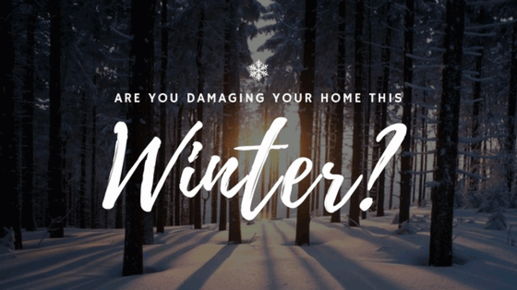 Winter Damages to your Home